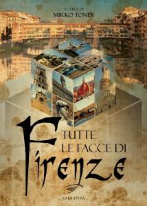 Tutte le facce di Firenze