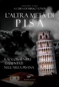 L'altra metà di Pisa